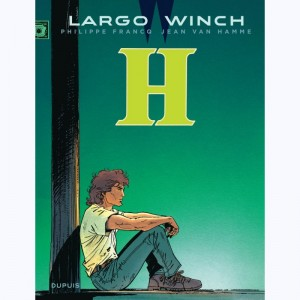 Largo Winch : Tome 5, H