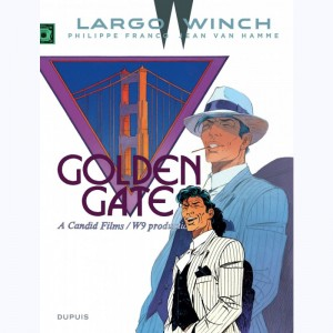 Largo Winch : Tome 11, Golden gate