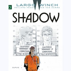 Largo Winch : Tome 12, Shadow