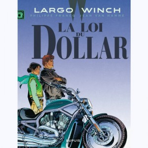 Largo Winch : Tome 14, La loi du dollar