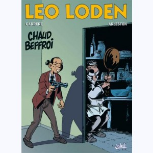 Léo Loden : Tome 9, Chaud beffroi