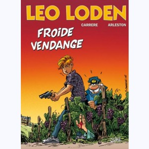 Léo Loden : Tome 16, Froide vendange