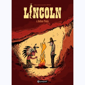 Lincoln : Tome 2, Indian tonic