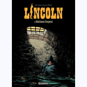 Lincoln : Tome 4, Châtiment corporel