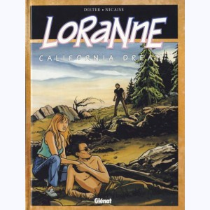 Loranne : Tome 2, California dream