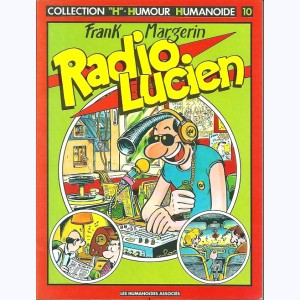 10 : Lucien : Tome 3, Radio Lucien
