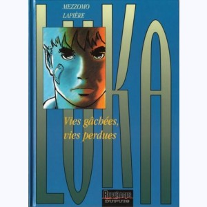 Luka : Tome 4, Vies gâchées, vies perdues