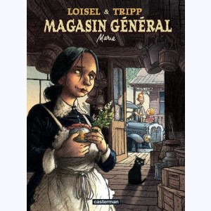 Magasin général : Tome 1, Marie