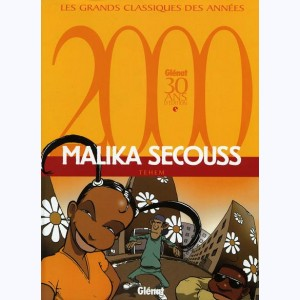 Malika Secouss : Tome 1, Rêves partis