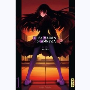 Dusk maiden of Amnesia : Tome 1