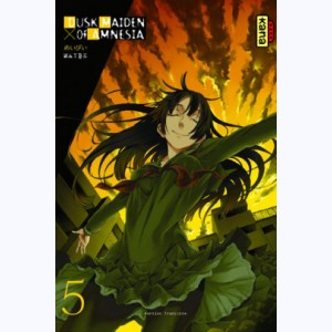 Dusk maiden of Amnesia : Tome 5