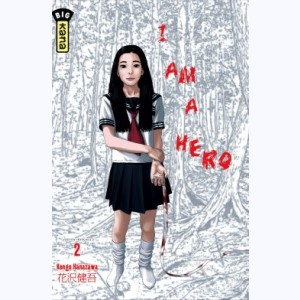 I am a hero : Tome 2