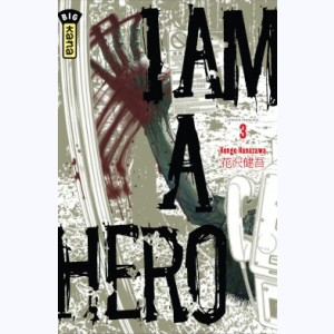 I am a hero : Tome 3