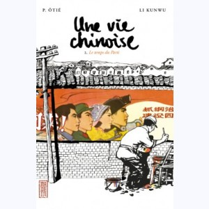 Une vie chinoise : Tome 2