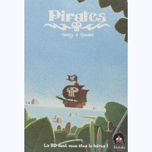 Pirates (Gorobeï) : Tome 1, Journal d'un héros
