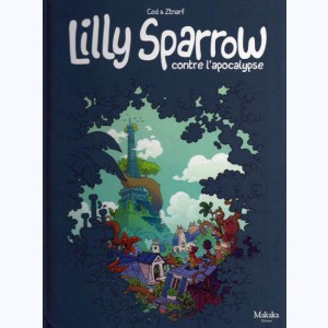 Lilly Sparrow, contre l'apocalypse