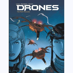 Drones : Tome 2, Post-Trauma