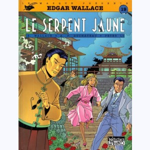 Edgar Wallace : Tome 1, Le serpent jaune