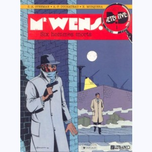 1 : Mr Wens : Tome 1, Six hommes morts