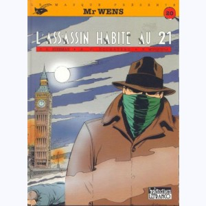 20 : Mr Wens : Tome 3, L'assassin habite au 21