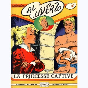 4 : Belloy : Tome 2, La Princesse Captive