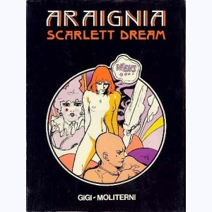 Scarlett Dream, Araignia