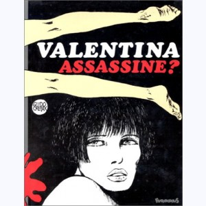 Valentina : Tome 7, Assassine ?