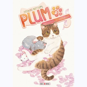 Plum, un amour de chat : Tome 9