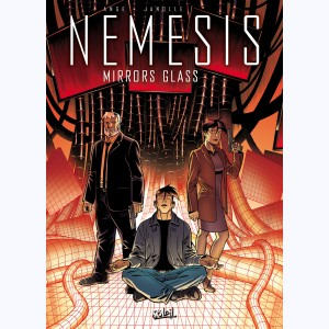 Nemesis : Tome 8, Mirrors glass