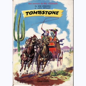 9 : Les Aventures de Bill Jourdan : Tome 2, Tombstone