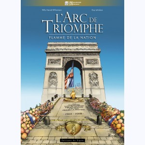 L'Arc de Triomphe, flamme de la Nation