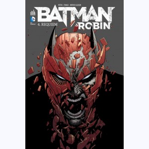 Batman & Robin : Tome 4, Requiem