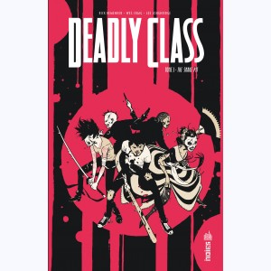 Deadly Class : Tome 3, The Snake Pit
