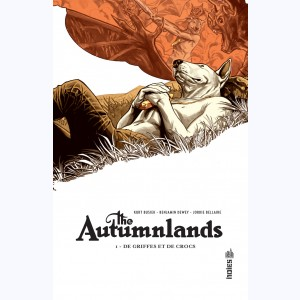The Autumnlands : Tome 1, De griffes et de crocs