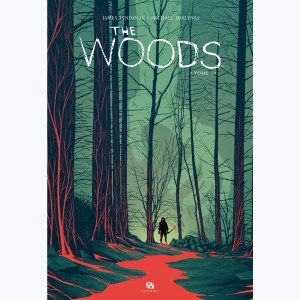 The Woods : Tome 1