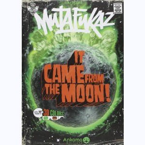 Mutafukaz : Tome 0, It came from the moon !