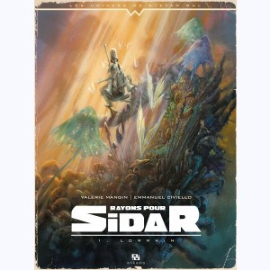 Rayons pour Sidar : Tome 1, Lorrain