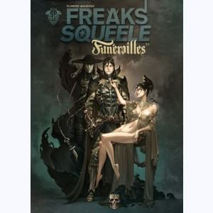Freaks' Squeele - Funérailles : Tome 1, Fortunate Sons