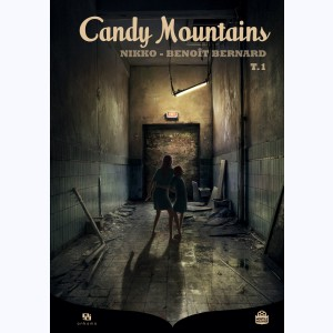 Candy Mountains : Tome 1