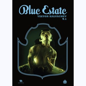 Blue Estate : Tome 1