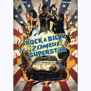 Rock a Billy Zombie Superstar : Tome 2