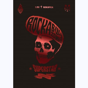 Rock a Billy Zombie Superstar, Rockabilly Zombie Superstar Intégrale
