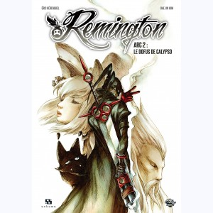 Remington Arc : Tome 2, Le Dofus de Calypso