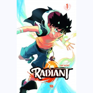Radiant : Tome 1