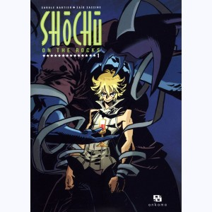 Shôchû on the Rocks : Tome 1