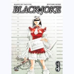 Black joke : Tome 3