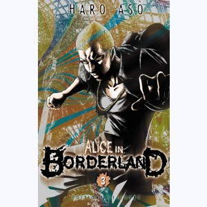 Alice in Borderland : Tome 3