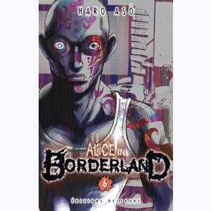 Alice in Borderland : Tome 6