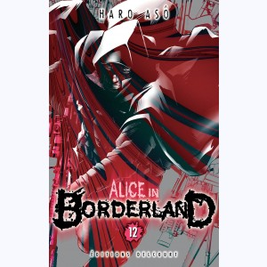 Alice in Borderland : Tome 12