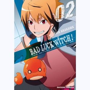 Bad Luck Witch ! : Tome 2